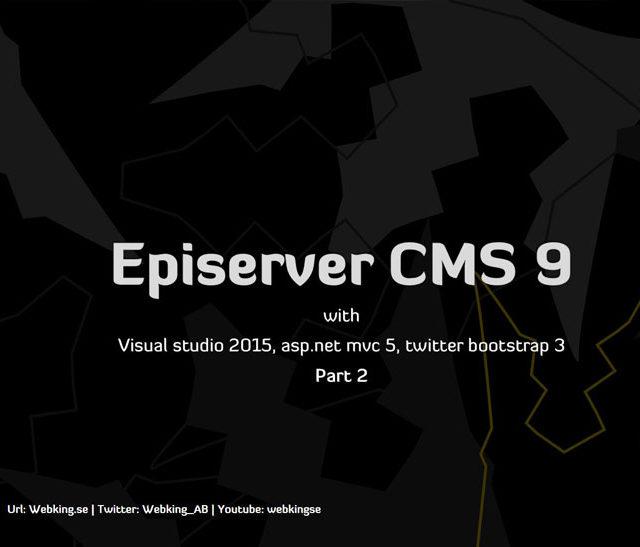 Episerver CMS 9 tutorial med asp.net mvc 5 twitter bootstrap del 2