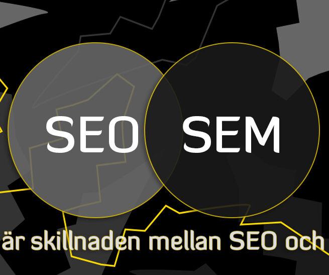 Skillnaden mellan SEO och SEM