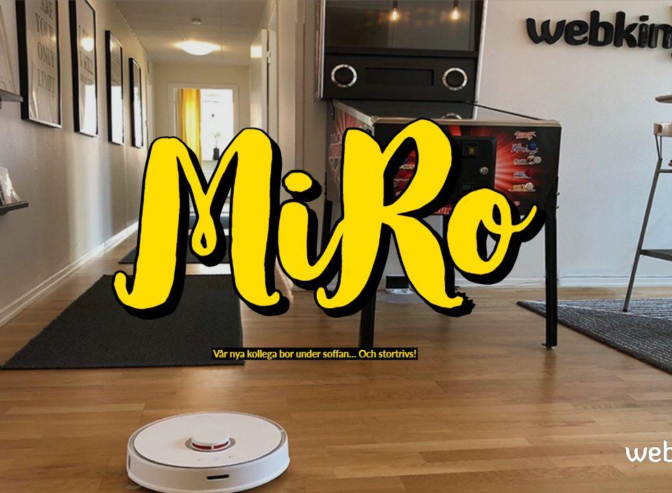 MiRo - Vår nya kollega bor under soffan… Och stortr